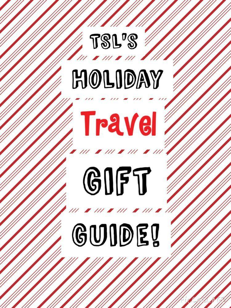 Holiday Travel Gift Guide from The Sophisticated Life