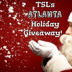 TSL's Atlanta Holiday Giveaway! Ends 12/18!