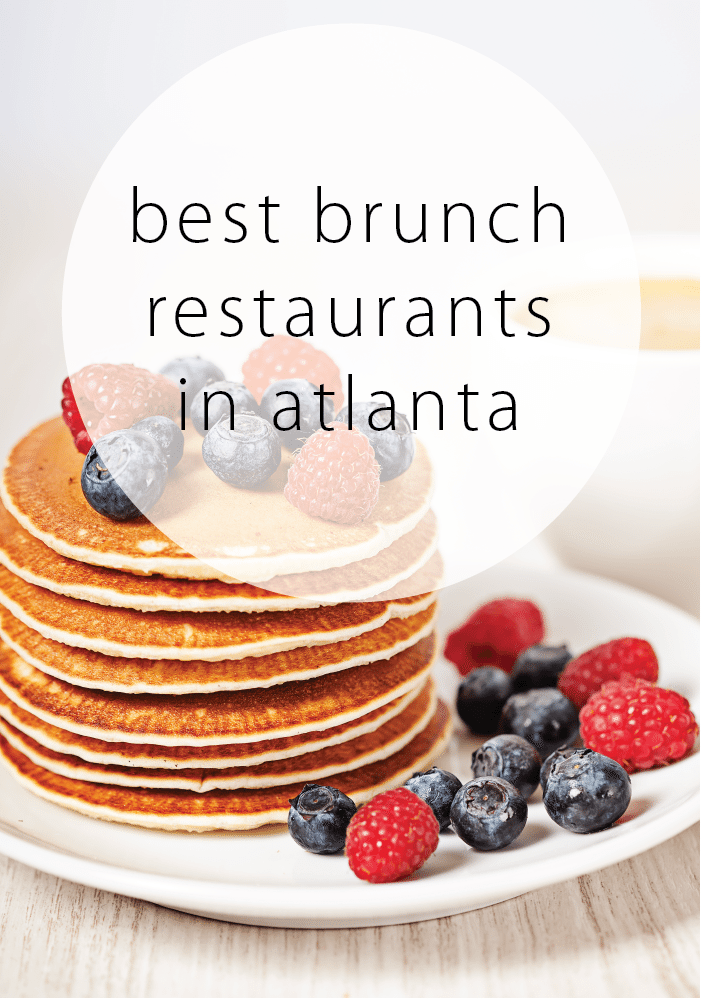 Best Brunch Restaurants in Atlanta, GA!