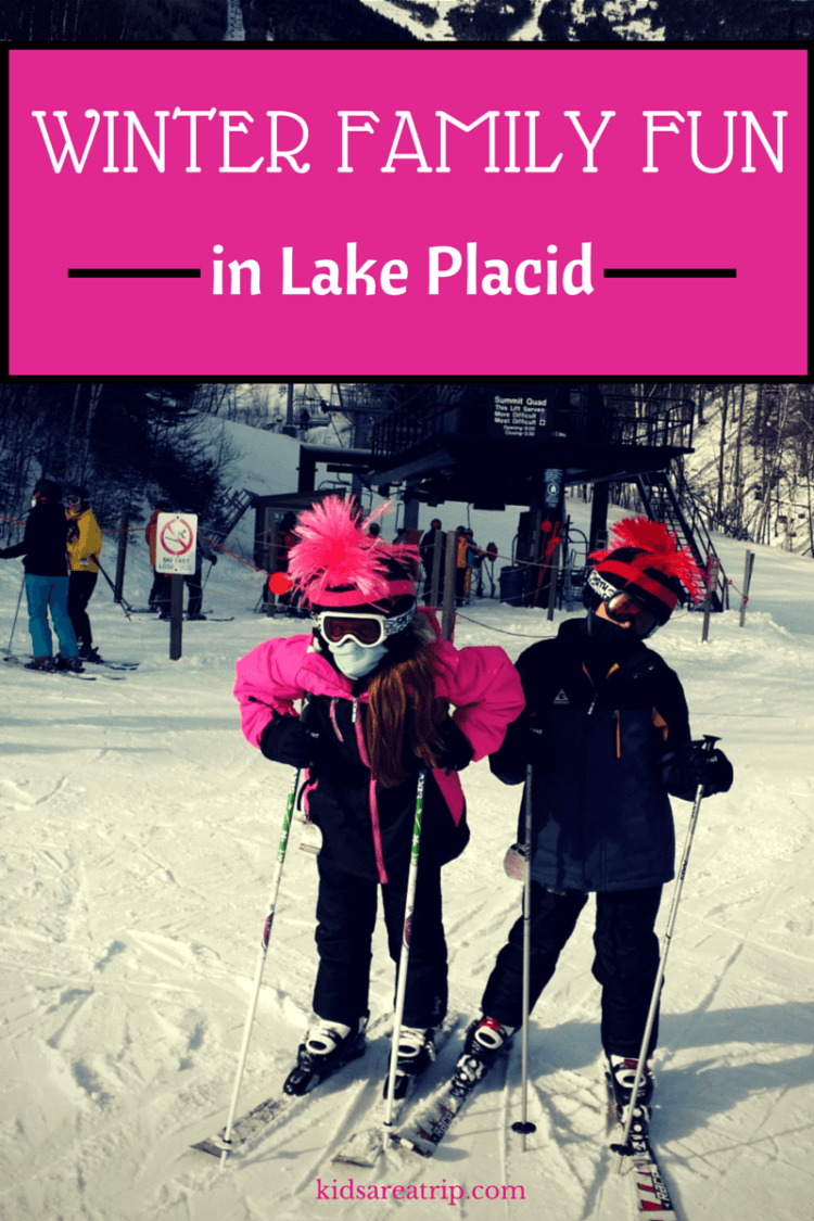 Winter Family Fun in Lake Placid, NY. Courtesy of Kids Are A trip.