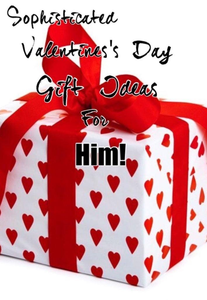 Sophisticated Valentine's Day Gift Ideas for Him!