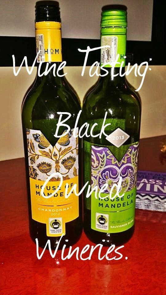 Black Owned Wineries! A Wine Tasting for Black History Month!