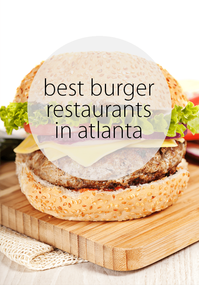 The Best Burger Restaurants in Atlanta! Read my favorite picks including Ann's Snack Bar, Holeman & Finch, Varsity Bar & Grill , Gunshow & many more!