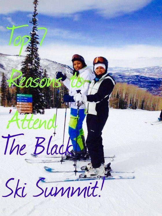Top 7 Reasons to Attend The Annual Black Ski Summit!