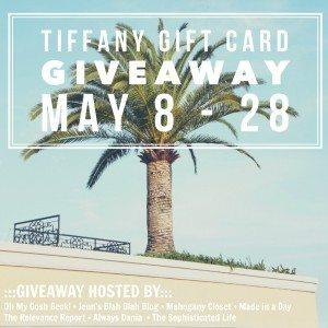 Tifanny & Co. $200 Gift Card Giveaway! May 8-28th!