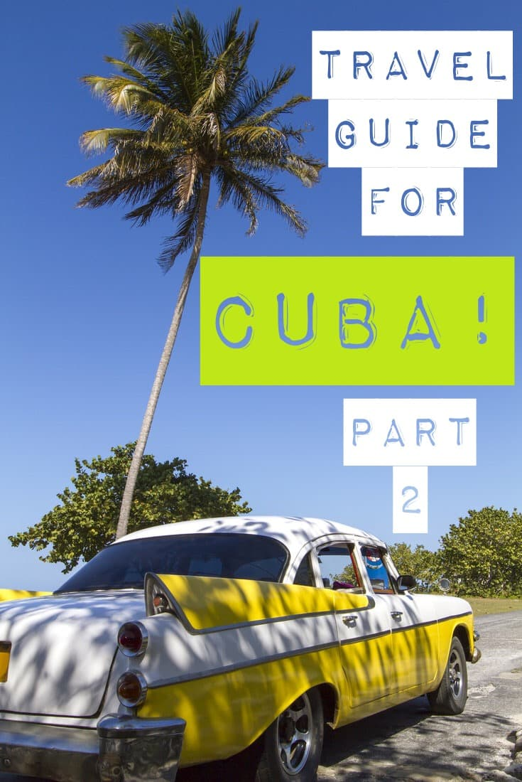 An American's Travel Guide for Cuba-Part 2! Read about Cuban food, transportation and currency! This post is also filled with important travel tips for Havana Cuba!!