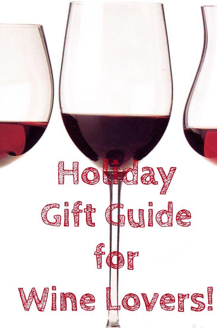 Holiday Gift Guide for Wine Lovers! Unique wine gifts and ideas for the oenophile in your life!