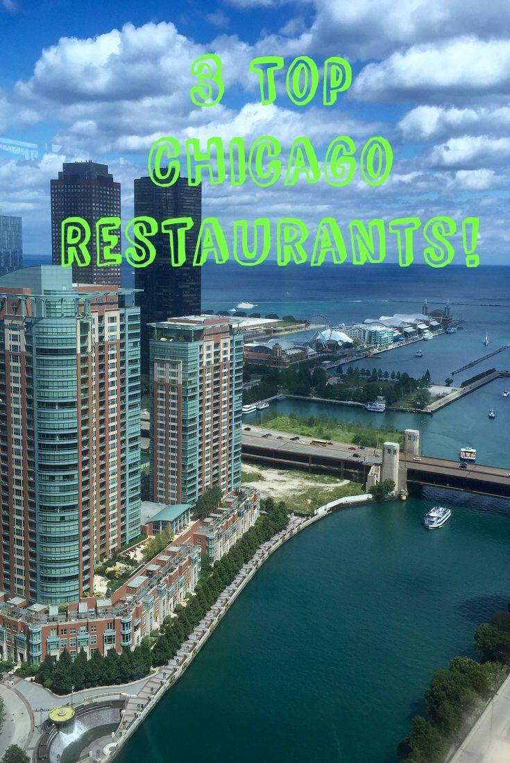 3 Top Chicago Restaurants Worth Visiting! All 3 are award winning restaurants in Downtown Chicago!