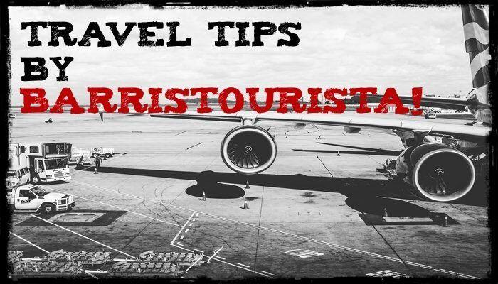 Top List of Travel Tips by BarrisTourista