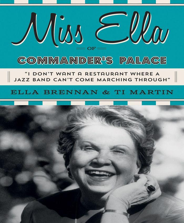 Book Giveaway: Miss Ella of Commander's Palace!