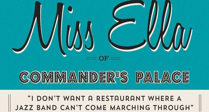 Book Giveaway! Miss Ella of Commander's Palace!