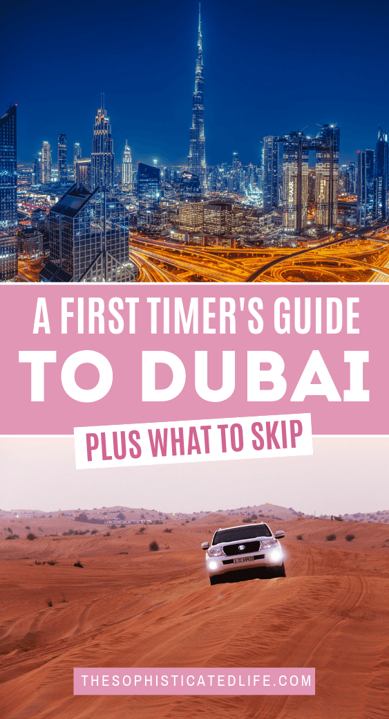 Dubai Travel Guide for First Time Visitors! - The