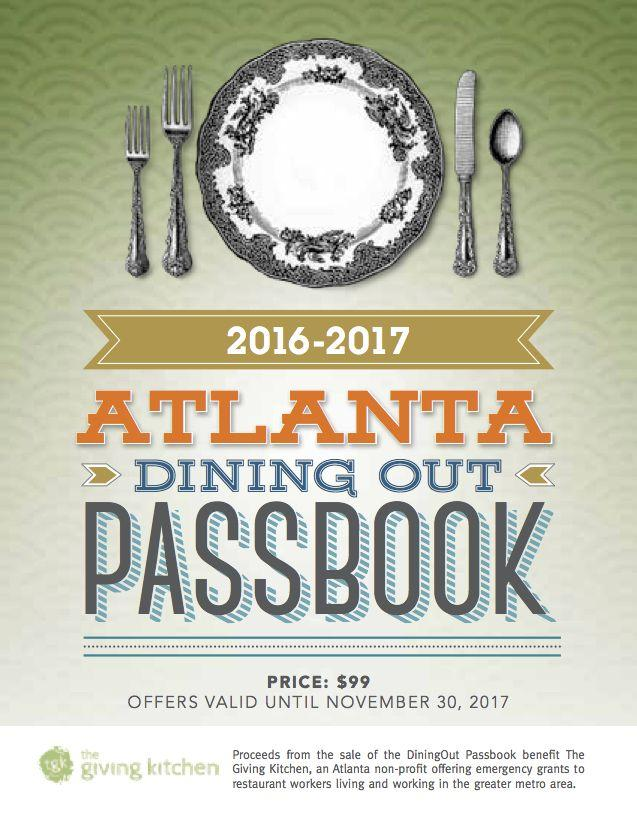 Atlanta Dining Out Passbook! Get 2 for 1 entrees at over 70 restaurants in the Atlanta area! Purchase yours here!
