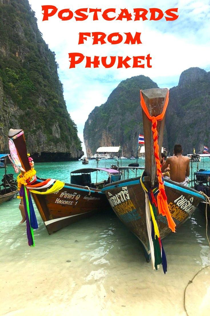 Postcards from Phuket Thailand! Scenic pictures of Siray Bay, Phuket Town, Phi Phi Islands and Patong Beach!