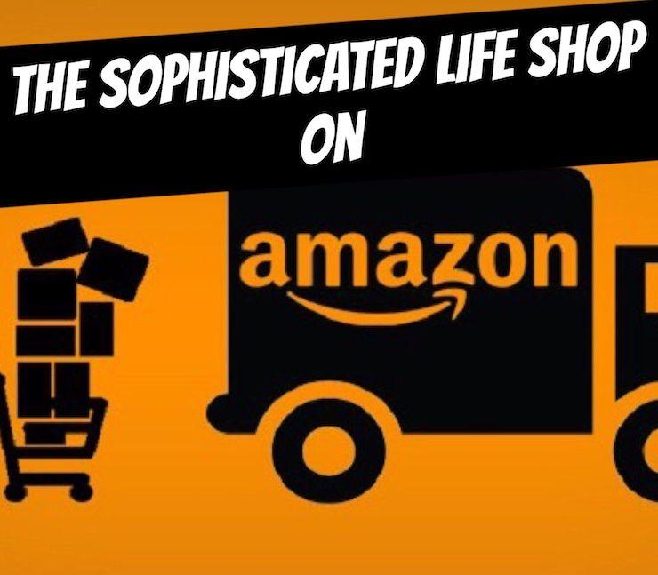 Amazon Influencer The Sophisticated Life Shop on Amazon