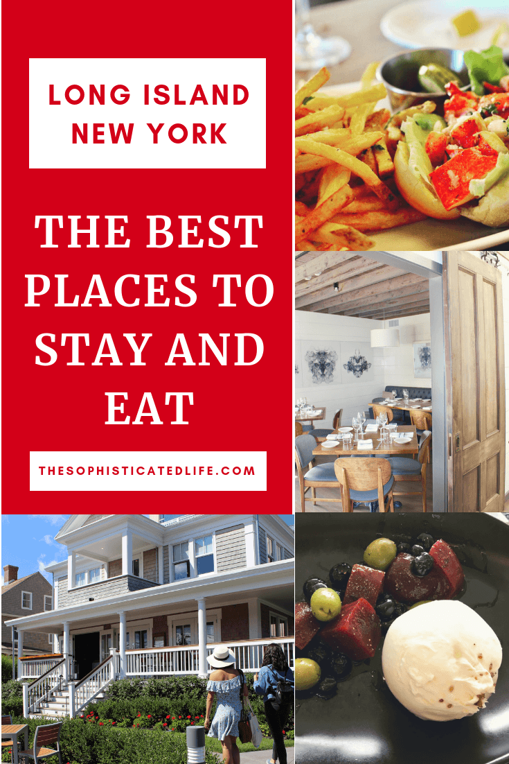 Best Places to Stay and Eat in Long Island, NY