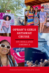 Oprah winfrey, oprah's girls' getaway cruise on holland america to the bahamas, nieuw statendam cruise ship, holland america, half moon cay