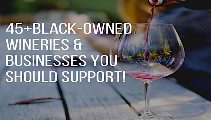 black-owned wineries, black-owned businesses, black-owned wines, black winemakers, black wines, black owned wines, black owned wineries, black podcasts, wine, wineries, winemakers. wine regions, napa valley, wine tasting