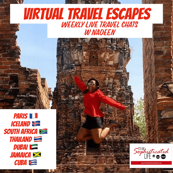 Virtual Travel Escapes: Weekly Live Travel Chats with Nadeen
