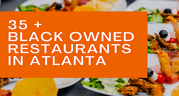 black-owned atlanta restaurants, atlanta black-owned restaurants, soul food, southern food in atlanta, restaurants in atlanta, atlanta food