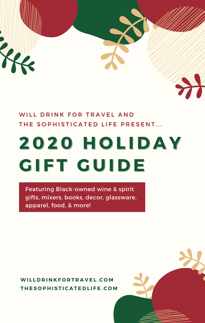 holiday gift guide, wine and spirit gifts, black-owned businesses, black-owned gifts, wine gifts, spirit gifts, 2020 holiday gifts